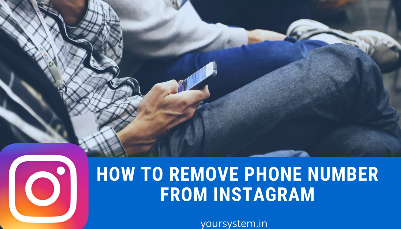 how to remove phone number from Instagram