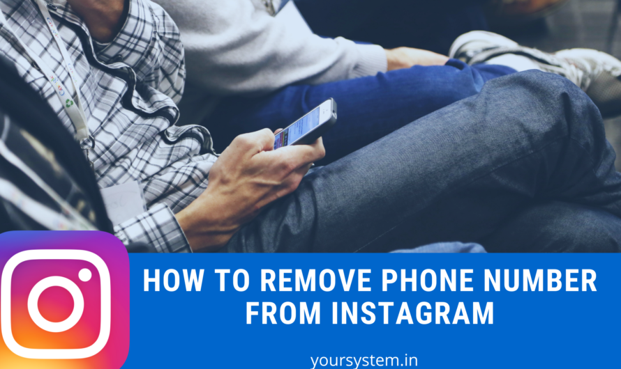 How to Remove Phone Number from Instagram?