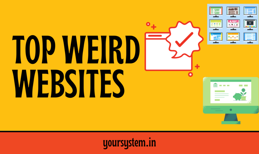 Top Weird websites on the Internet